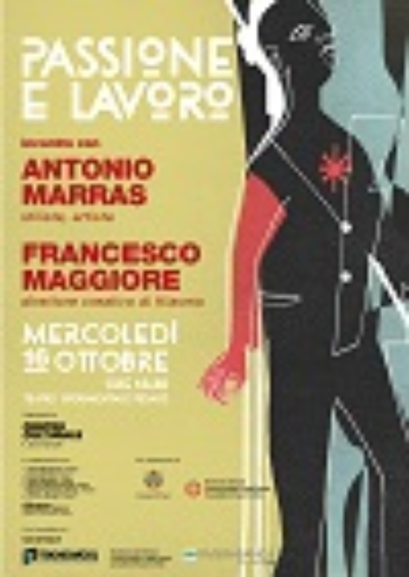 Passione e lavoro: workshop e lectio magistralis dell'artista stilista Antonio Marras