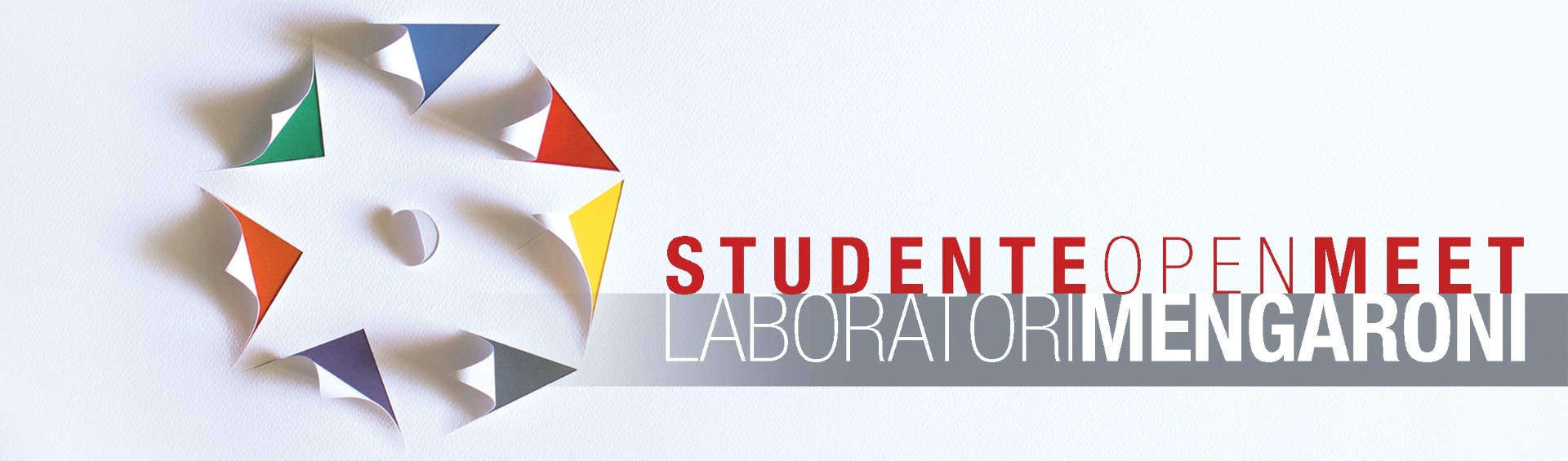 Laboratori Mengaroni - Studente Open Meet