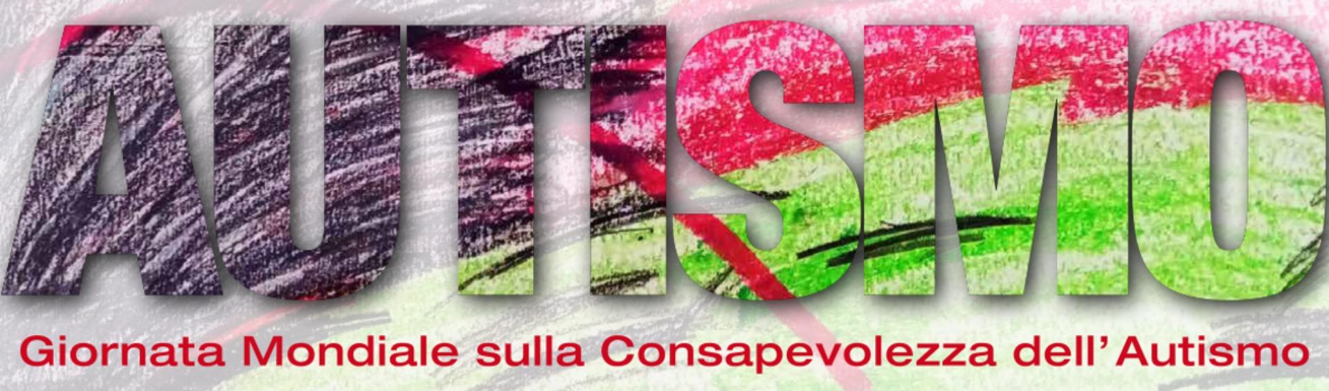 XIII Giornata Mondiale della consapevolezza dell'autismo di giovedì 2 aprile 2020